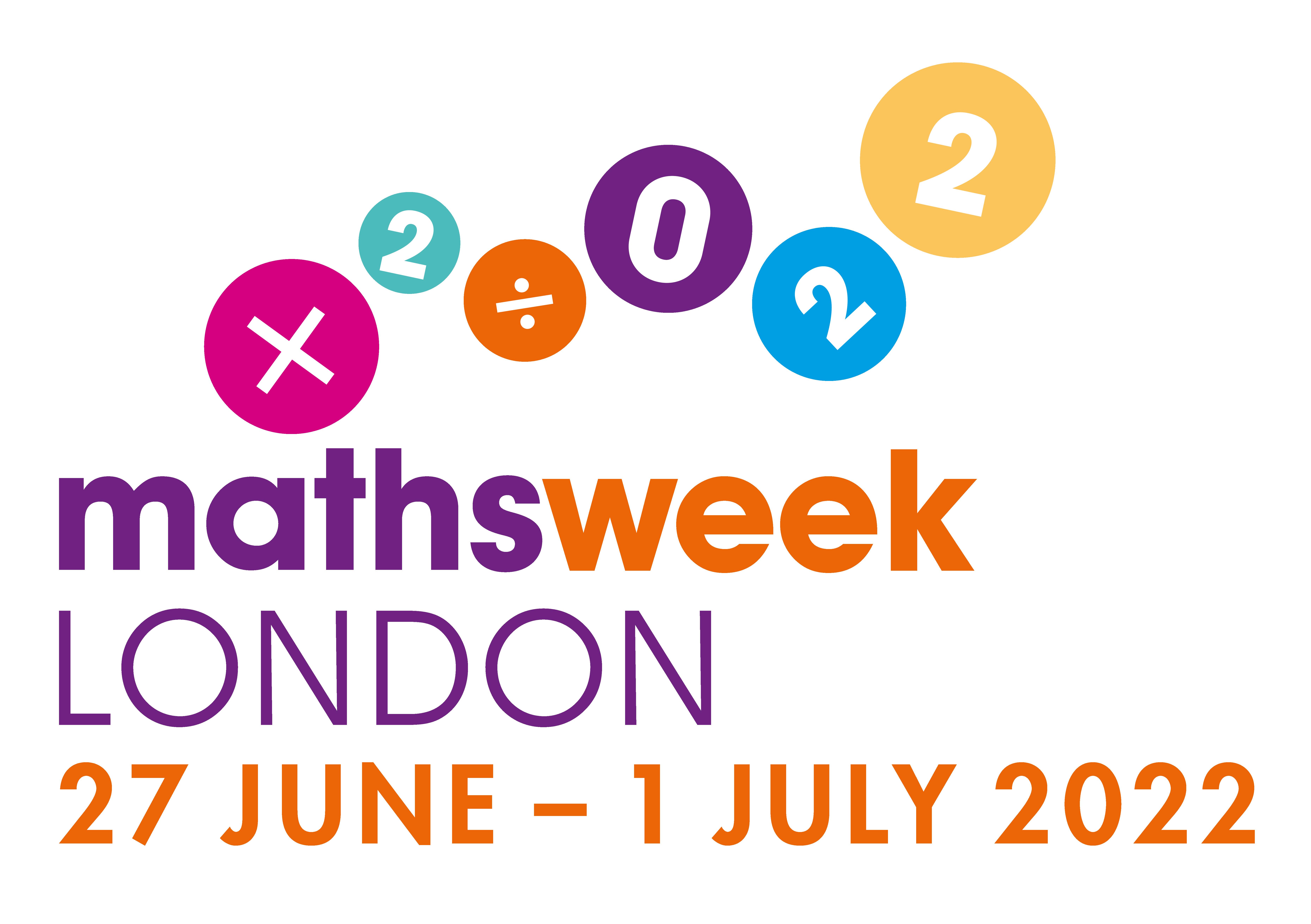 Maths Week London 2022 27 June - 1 July
